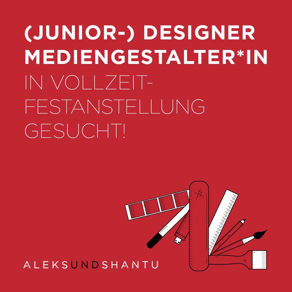 Stellenanzeige AleksundShantu - Junior- Designer Mediengestalter*in in Vollzeit gesucht