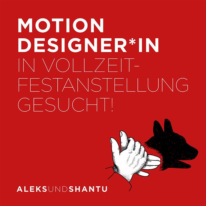 Stellenanzeige Motion Designer Vollzeit Gesucht A&S