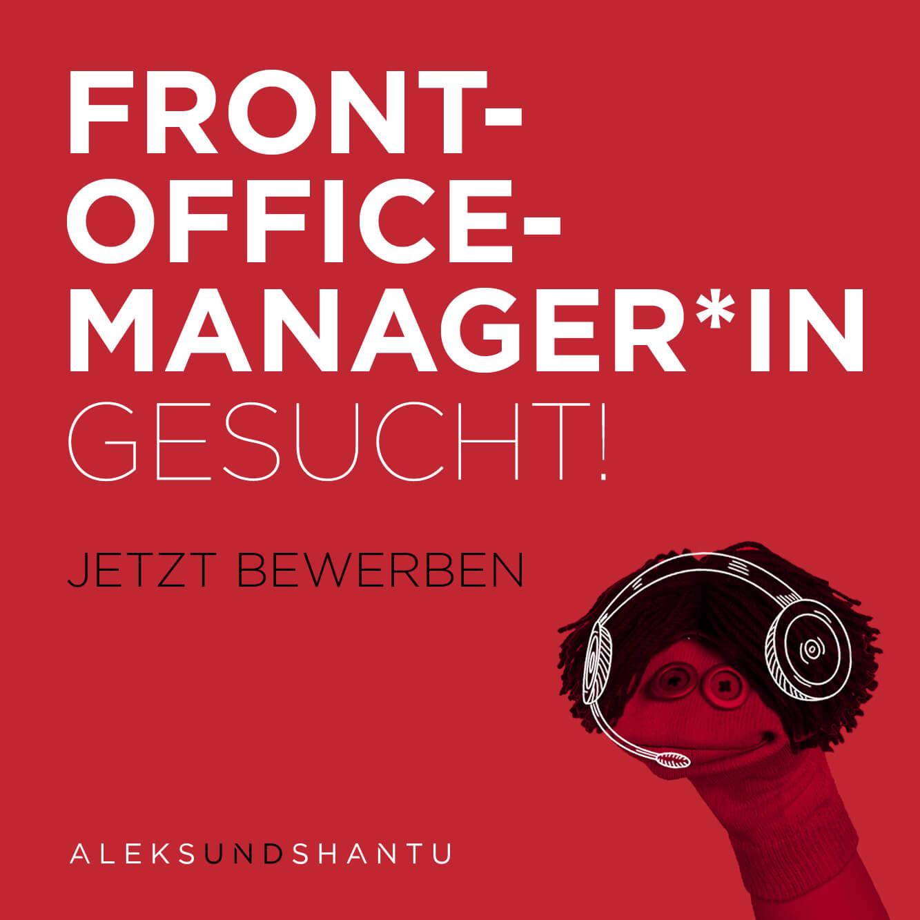 Front-Office-Manager*in gesucht! Jetzt bewerben ALEKSUNDSHANTU